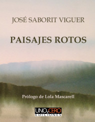 Paisajes rotos - Jose Saborit